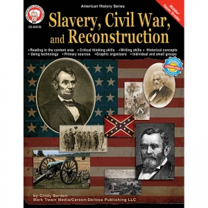 SLAVERY CIVIL WAR & RECONSTRUCTION