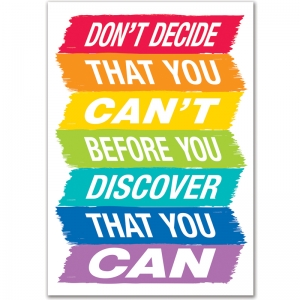 DONT DECIDE THAT YOU CANT  INSPIRE  U POSTER - PAINT