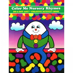 Do�A�Dot Art! Color Me Nursery Rhymes Creative Art & Activity Book