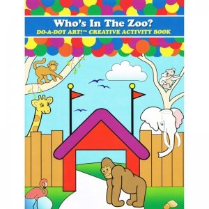 Do�A�Dot Art! Who�s in the Zoo? Creative Art & Activity Book
