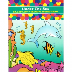 Do�A�Dot Art! Under the Sea Creative Art & Activity Book