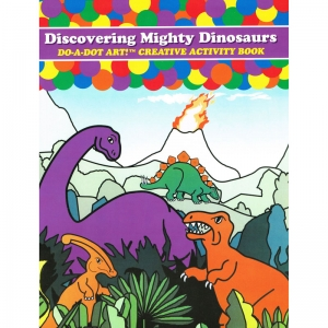 Do�A�Dot Art! Discovering Mighty Dinosaurs Creative Art & Activity Book