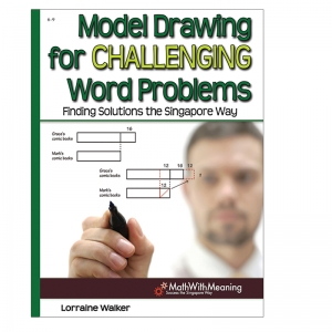MODEL DRAWING FOR CHALLENGING WORD  PROBLEMS