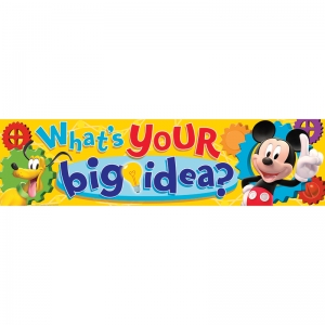 Mickey Mouse Clubhouse What's Your Big Idea? Classroom Banner