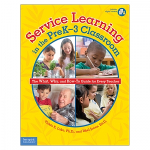 SERVICE LEARNING IN THE PREK-3  CLASSROOM