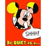MICKEY QUIET AS A MOUSE 17X22  POSTER