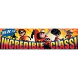 INCREDIBLES INCREDIBLE CLASS  CLASSROOM BANNER