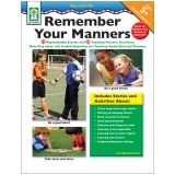 REMEMBER YOUR MANNERS