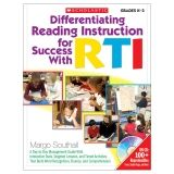 DIFFERENTIATING READING INSTRUCTION  FOR SUCCESS WITH RTI