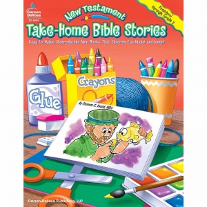 TAKE-HOME BIBLE STORIES NEW  TESTAMENT GR PK-2
