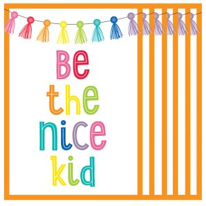 Hello Sunshine Be the Nice Kid Chart, Pack of 6