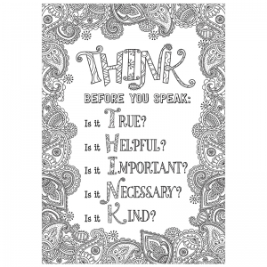 THINK BEFORE YOU SPEAK INSPIRE U  POSTER