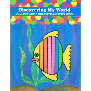 Do�A�Dot Art! Discovering My World Creative Art & Activity Book
