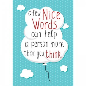 "A Few Nice Words 13"" x 19"" Posters"