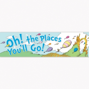 DR SEUSS OH THE PLACES BALLOONS  CLASSROOM BANNER
