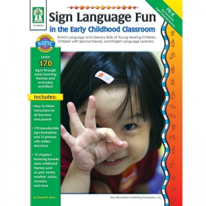 Sign Language Fun in the Early Childhood Classroom Resource Book