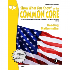 GR 3 STUDENT WORKBOOK READING &  MATH SHOW WHAT YOU KNOW ON THE