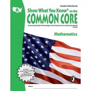 GR 6 STUDENT WORKBOOK MATHEMATICS  SHOW WHAT YOU KNOW ON THE COMMON