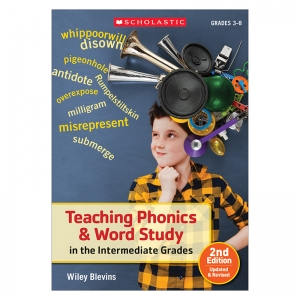 TEACHING PHONICS & WORD STUDY IN  THE INTERMEDIATE GRS 2ND EDITION