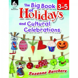 The Big Book of Holidays and Cultural Celebrations Book, Grades 3-5
