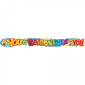 YOU ARE RESPONSIBLE FOR YOU 10FT  HORIZONTAL BANNER