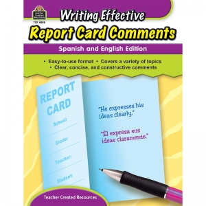 WRITING EFFECTIVE REPORT CARD  COMMENTS ENGLISH & SPANISH EDITION